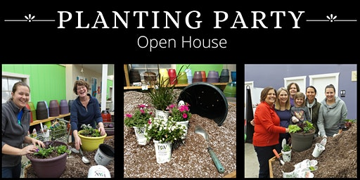 Planting Party Open House