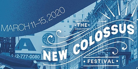The New Colossus Festival: Day 3 tickets