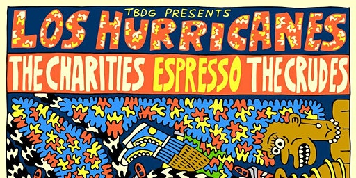 Los Hurricanes with The Charities + Espresso & The Crudes