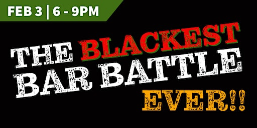 The Blackest Bar Battle