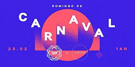CARNAVRAL DA TROOP & GOP ingressos
