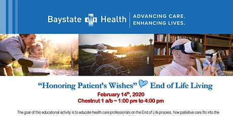 """""""Honoring Patient's Wishes"""" End of Life Living tickets"""