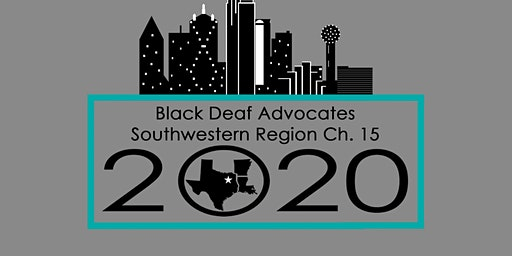 Dallas Black Deaf Advocates Inc. host South-West Regional Conference 2020