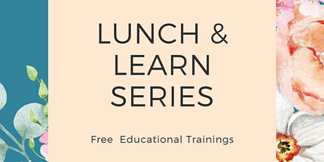2020 Lunch and Learn Series  tickets