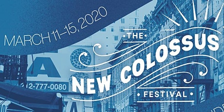 The New Colossus Festival: Night 3 tickets