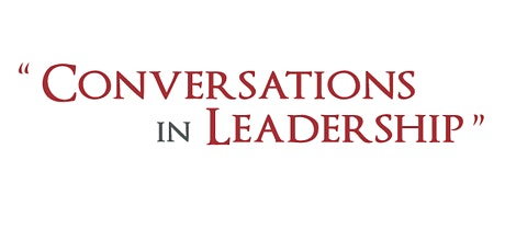 """""""Lessons on Leadership"""" - Conversation in Leadership with Josh Weston tickets"""