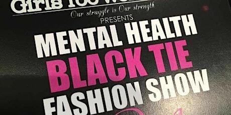 2nd Annual Mental Health Fashion Show Gala tickets