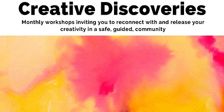 Creative Discoveries: Clearing Space and Sowing Seeds tickets