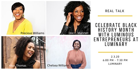 Celebrate Black History Month with Luminous Entrepreneurs at Luminary tickets
