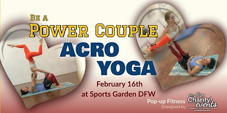 Be A Power Couple! AcroYoga-For Charity at Sports Garden DFW tickets