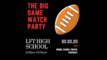 LFT HS Super Bowl Party