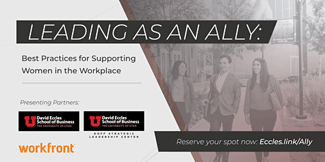 Leading as an Ally: Best Practices for Supporting Women in the Workplace tickets