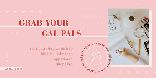 Galentines hand-lettering + mimosas