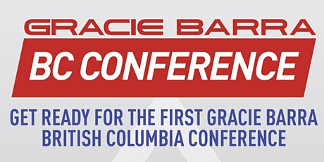 Gracie Barra BC Conference tickets