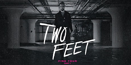 Two Feet tickets