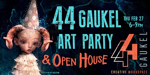 44 Gaukel Art Party & Open House