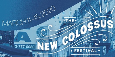 The New Colossus Festival: Day 4 tickets