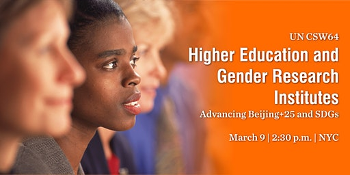 UN CSW 2020: Higher Education and Gender Research Institutes