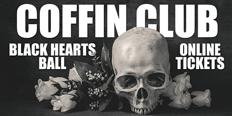 COFFIN CLUB : Black Hearts Ball : ONLINE TICKETS tickets