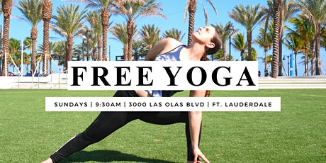 Free Community YOGA  Ft. Lauderdale - Las Olas Oceanside Beach Park tickets