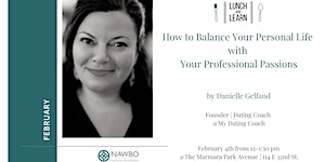 February Lunch & Learn - Balance Your Personal Life...