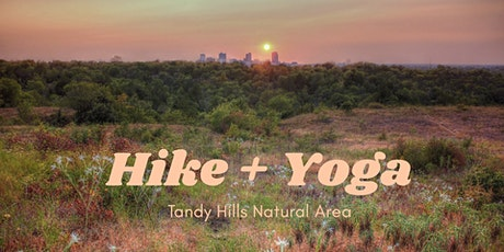 Hike + Yoga at Tandy Hills tickets