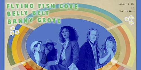 Flying Fish Cove, Belly Belt, Banny Grove tickets