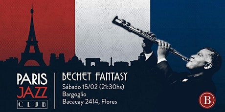 Bechet Fantasy por Paris Jazz Club (Flores) tickets