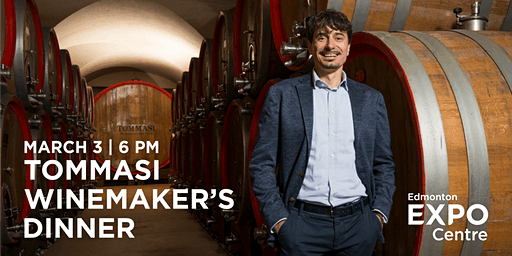 Edmonton EXPO Centre presents the Tommasi Winemaker's Dinner