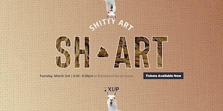 Shart: Shitty Art tickets