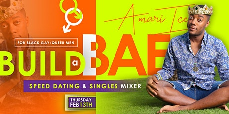 Build- A-Bae: Speed Dating and Singles Mixer ( Black Gay/Queer Men) tickets