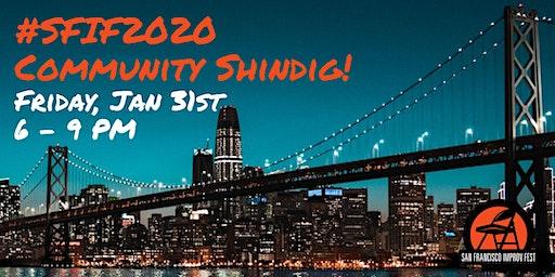 #SFIF2020 Community Shindig!