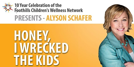 10 Year Celebration of the Foothills Children's Wellness Network tickets