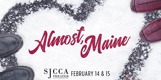 SJCCA Theater Presents ALMOST, MAINE