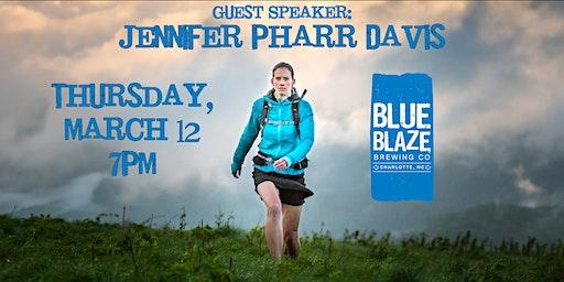 Guest Speaker: Jennifer Pharr Davis