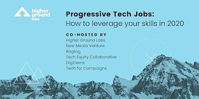 Progressive Tech Jobs: Leverage your skills in 2020