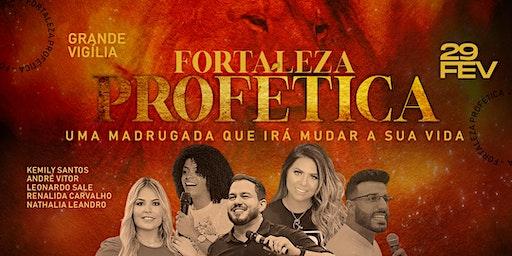 Vigília Fortaleza Profética