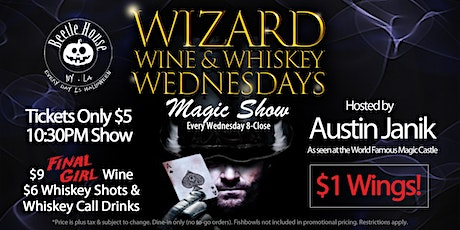 CURRENTLY POSTPONED Wizard Wine & Whiskey  (Every Thursday) tickets