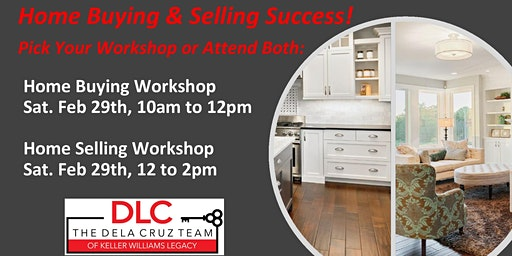 Home Buying and Home Selling Workshops!
