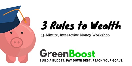 Green Boost 3 Rules to Wealth Workshop tickets