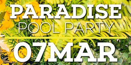 Paradise Pool Party 2020 entradas