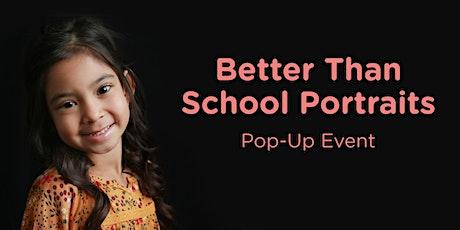 Better Than School Portrait Pop-Up Event tickets