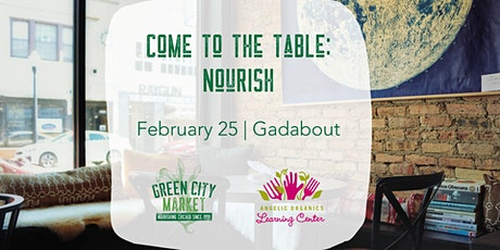 Come to the Table Dinner Series: NOURISH tickets