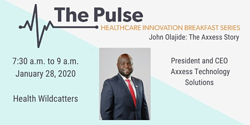 The Pulse Breakfast: John Olajide - The Axxess Story