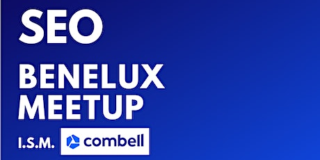 SEO Benelux Meetup Gent '20: E-COMMERCE SEO tickets