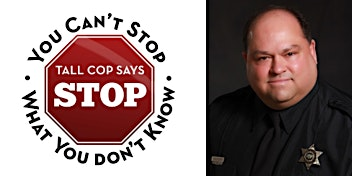High in Plain Sight: Tall Cop Says Stop