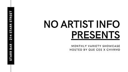 No Artist Info Presents tickets
