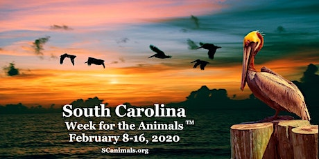 South Carolina Week for the Animals February 8-16, 2020. tickets