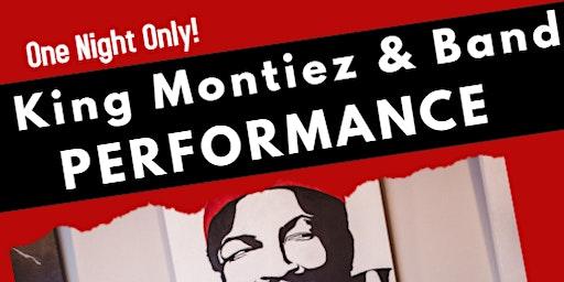 King Montiez and Company