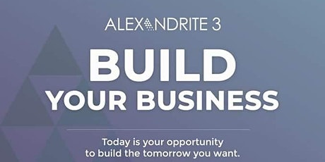Alexandrite 3 Build Your Business Career Preview Seminar tickets